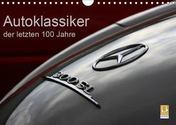 Autoklassiker der letzten 100 Jahre (Wandkalender 2019 DIN A4 quer) von Schürholz,  Peter