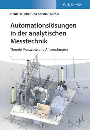 Automationslösungen in der analytischen Messtechnik von Fleischer,  Heidi, Thurow,  Kerstin
