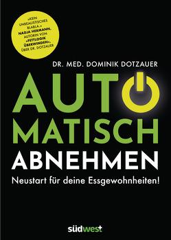 Automatisch abnehmen von Dotzauer,  Dominik