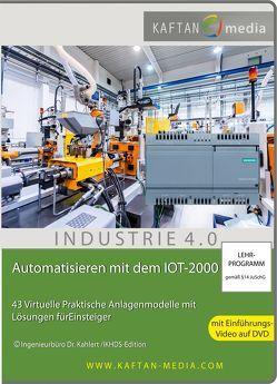 Automatisieren mit dem IOT-2000 von Kahlert,  Jörg