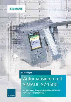 Automatisieren mit SIMATIC S7-1500 von Berger,  Hans