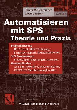 Automatisieren mit SPS von Wellenreuther,  Günter, Zastrow,  Dieter