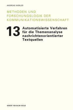 Automatisierte Verfahren für die Themenanalyse nachrichtenorientierter Textquellen von Niekler,  Andreas