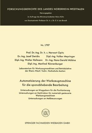 Automatisierung der Werkzeugmaschine für die spanabhebende Bearbeitung von Derichs,  Josef, Hofmann,  Walter, Meyringer,  Volker, Möbius,  Hans-Gerold, Opitz,  Herwart, Rünnenburger,  Manfred