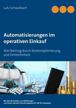 Automatisierungen im operativen Einkauf von Schwalbach,  Lutz