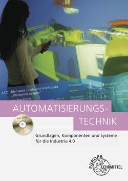 Automatisierungstechnik von Baur,  Jürgen, Kalhöfer,  Eckehard, Kaufmann,  Hans, Pflug,  Alexander, Schmid,  Dietmar