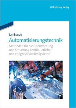 Automatisierungstechnik von Lunze,  Jan