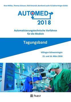 Automed 2018 von Krüger-Ziolek,  Sabine, Laufer,  Bernhard, Mueller,  Knut, Schauer,  Thomas, Simanski,  Olaf