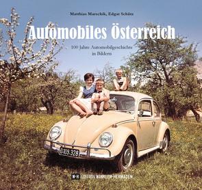 Automobiles Österreich von Marschik,  Matthias, Schütz,  Edgar
