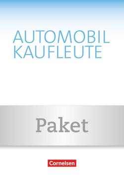 Automobilkaufleute – Neubearbeitung / Band 3: Lernfelder 9-12 – Fachkunde und Arbeitsbuch von Büsch,  Norbert, Kost,  Antje, Piek,  Michael