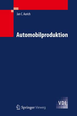 Automobilproduktion von Aurich,  Jan C