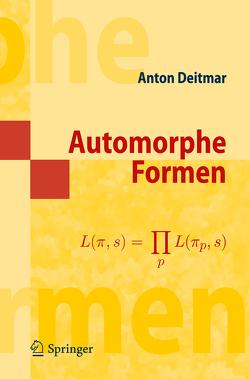 Automorphe Formen von Deitmar,  Anton