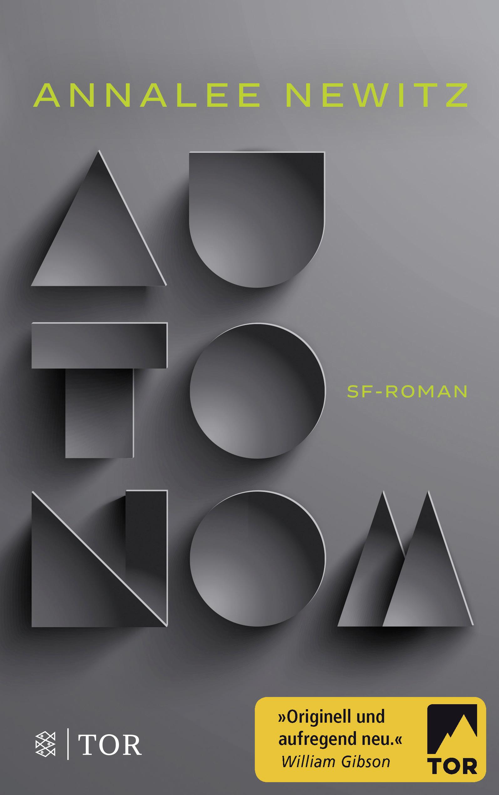Autonom von Herden, Birgit, Newitz, Annalee: Roman
