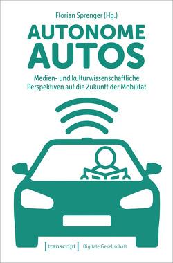 Autonome Autos von Sprenger,  Florian