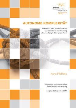 Autonome Komplexität von Krupp,  Michael, Pfefferle,  Anna, Richard,  Peter, Waibel,  Florian