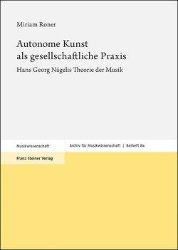 Autonome Kunst als gesellschaftliche Praxis von Roner,  Miriam