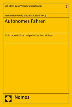 Autonomes Fahren von Hermann,  Martin, Knauff,  Matthias
