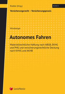 Autonomes Fahren von Riedler,  Andreas, Windsteiger,  Lukas
