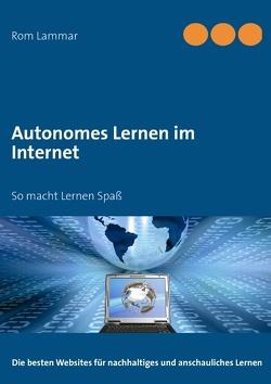 Autonomes Lernen im Internet von Lammar,  Rom
