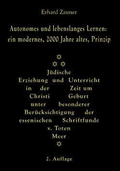 Autonomes und lebenslanges Lernen: ein modernes, 2000 Jahre altes, Prinzip von Zauner,  Erhard