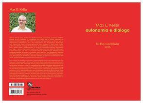 Autonomia e dialogo von Keller,  Max