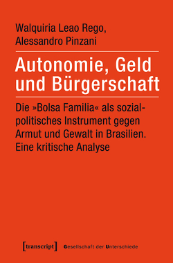 Autonomie, Geld und Bürgerschaft von Funk,  Jana Katharina, Leao Rego,  Walquiria, Pinzani,  Alessandro