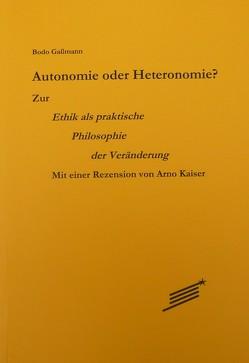 Autonomie oder Heteronomie? von Gaßmann,  Bodo