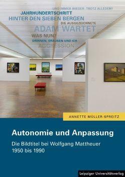 Autonomie und Anpassung von Müller-Spreitz,  Annette