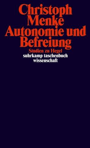 Autonomie und Befreiung von Menke,  Christoph