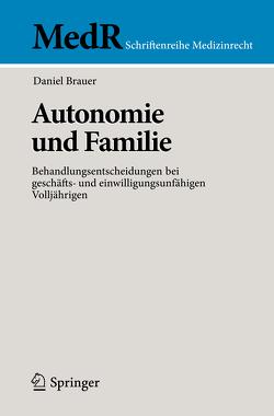 Autonomie und Familie von Brauer,  Daniel