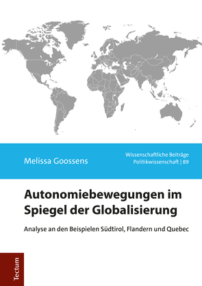 Autonomiebewegungen im Spiegel der Globalisierung von Goossens,  Melissa