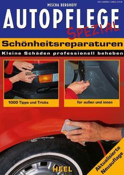 Autopflege Spezial – Schönheitsreparaturen von Berghoff,  Mischa, Mischa Berghoff