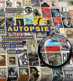 Autopsie, Band I von Heiting,  Manfred, Jaeger,  Roland