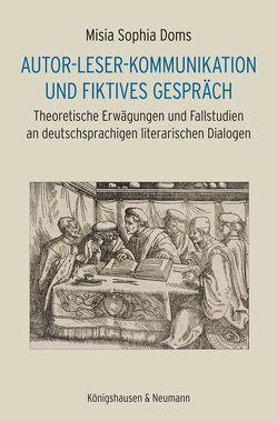 Autor-Leser-Kommunikation und fiktives Gespräch von Doms,  Misia Sophia