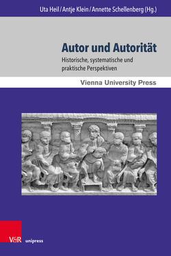 Autor und Autorität von Heil,  Uta, Klein,  Antje, Schellenberg,  Annette