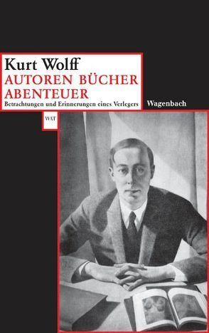 Autoren – Bücher – Abenteuer von Wolff,  Kurt
