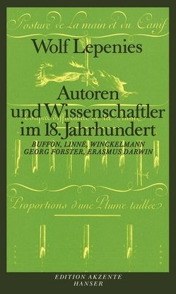 Autoren und Wissenschaftler im 18. Jahrhundert von Lepenies,  Wolf