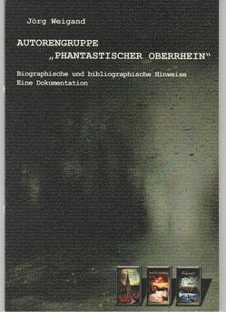 """Autorengruppe """"Phantastischer Oberrhein"""" von Weigand,  Jörg"""