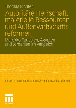 Autoritäre Herrschaft, materielle Ressourcen und Außenwirtschaftsreformen von Richter,  Thomas