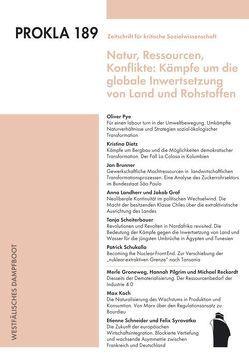 Autoritärer Populismus und Kämpfe um die globale Inwertsetzung von Land und Rohstoffen von PROKLA