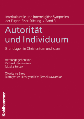 Autorität und Individuum von Heinzmann,  Richard, Selcuk,  Mualla