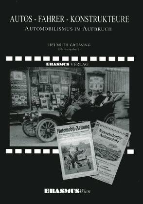 Autos – Fahrer – Konstrukteure von Grössing,  Helmuth