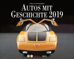 Autos mit Geschichte 2019 von Ehrenburg,  Freiher C. von