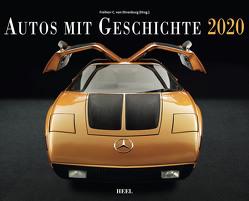 Autos mit Geschichte 2020 von Ehrenburg,  Freiher C. von