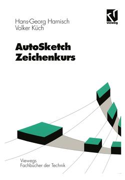 AutoSketch – Zeichenkurs von Harnisch,  Hans Georg, Küch,  Volker