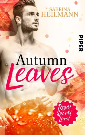 Autumn Leaves von Heilmann,  Sabrina