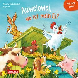 Auweiowei, wo ist mein Ei? Mit Song dabei! von Birkenstock,  Anna Karina, Geis,  Maya, Rohe,  Katrin