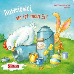 Auweiowei, wo ist mein Ei? von Birkenstock,  Anna Karina, Geis,  Maya