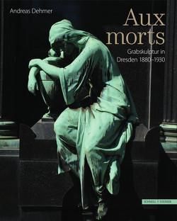 Aux Morts von Dehmer,  Andreas