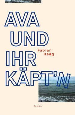 Ava und ihr Käpt'n von Haag,  Fabian
